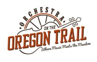 Orchestra on the Oregon Trail