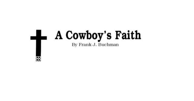 A Cowboy's Faith:Maturity Is Good Thing
