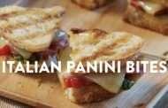 ITALIAN PANINI BITES