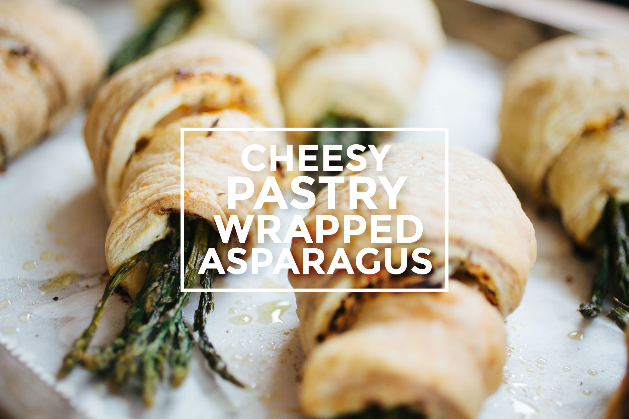 Cheesy Pastry Wrapped Asparagus